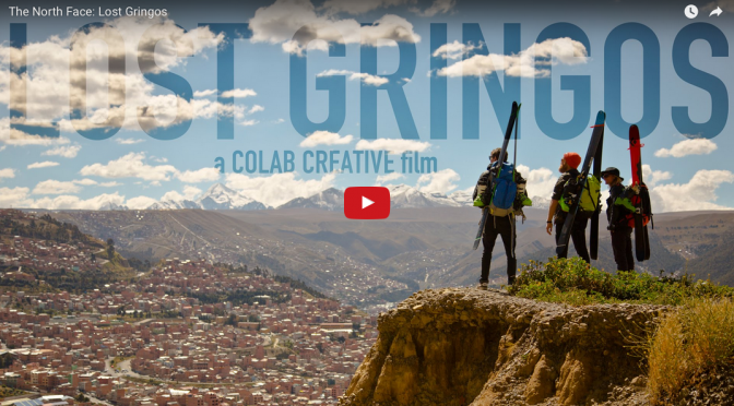 Neuer The North Face Freeride-Film: Lost Gringos